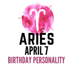 april 7 zodiac sign birthday