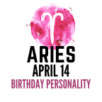 april 14 zodiac sign birthday