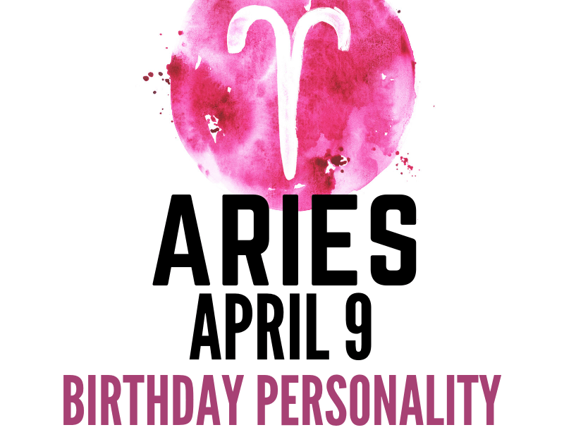 april 9 zodiac sign birthday