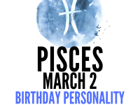 march 2 zodiac sign birthday