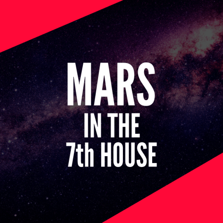 Mars in the 7th House – Passionate Partner