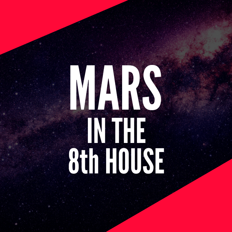 Mars in the 8th House | astroligion com