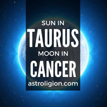 sun in taurus moon in cancer