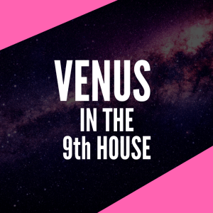 venus in the 9th house