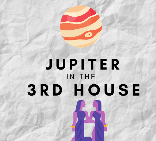 Jupiter in the 3rd House – Boundless Curiosity