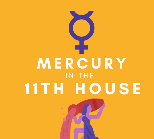 Mercury in the 11th House – The Group Messenger