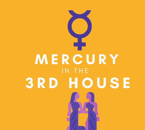 Mercury in the 3rd House – Mental Agility