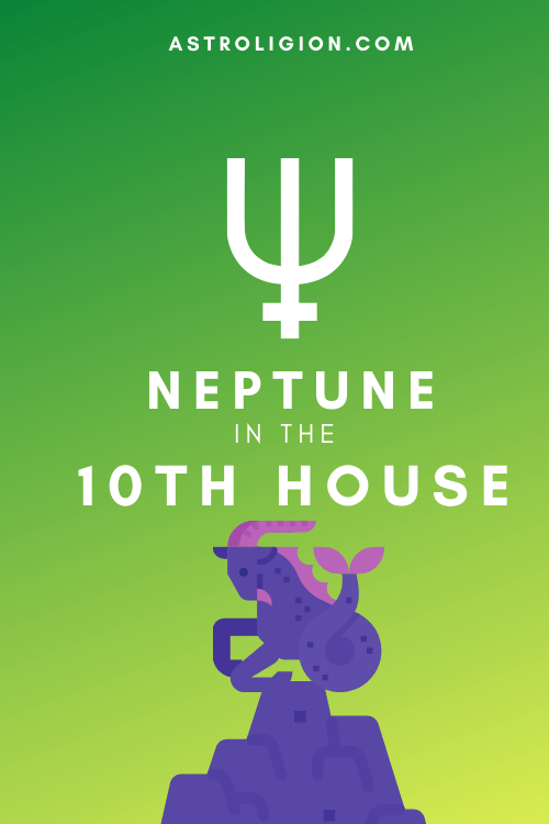 Neptune in the 10th House – Intuitive Career Path