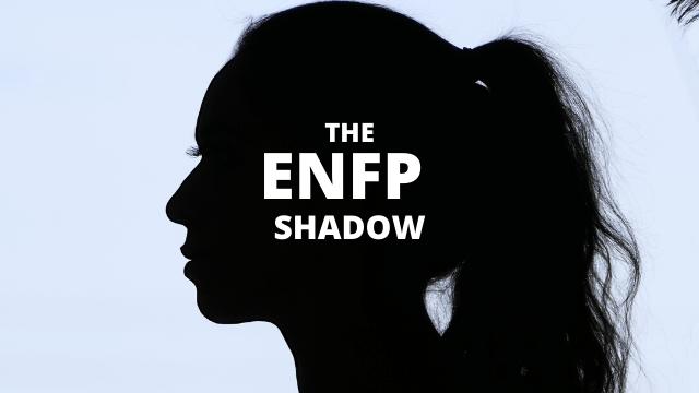ENFP Shadow: The Dark Side of ENFP