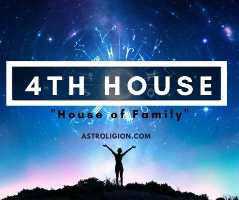4th House: The House of Family