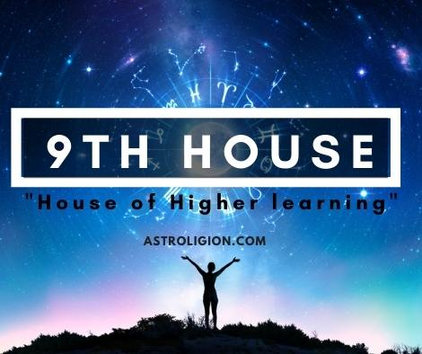 9th House: The House of Higher Learning