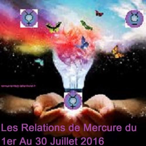 Les Relations de Mercure du 1er Au 30 Juillet 2016