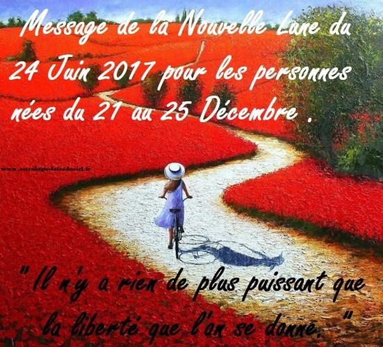 Message de la Nouvelle Lune du 24 Juin 2017 pour les personnes nées du 21 au 25 Décembre