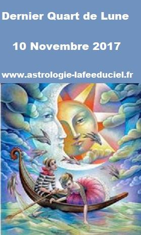 Dernier  Quart de Lune du 10 Novembre 2017 - en mode écriture-
