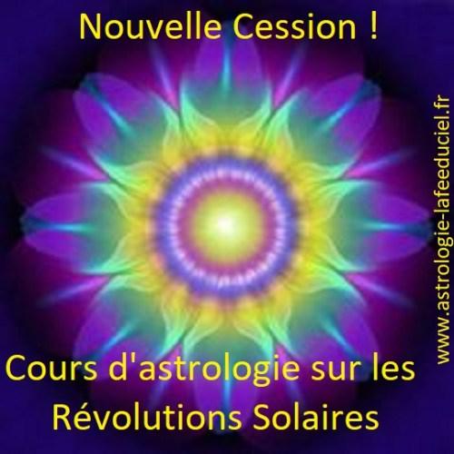 Cours sur les Révolutions Solaires - Nouvelle cession -en mode écriture-