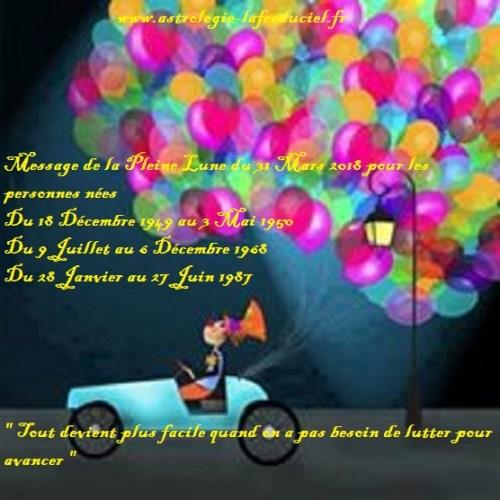 Message de la Pleine Lune du 31 Mars pour les personnes nées  Du 18 Décembre 1949 au 3 Mai 1950 Du 9 Juillet au 6 Décembre 1968 Du 28 Janvier au 27 Juin 1987