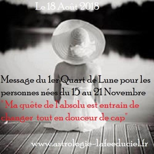 Message du 1er Quart de Lune du 18 Août 2018 pour les personnes nées du 15 au 21 Novembre