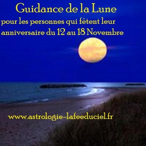 Guidance de la Lune pour les personnes qui fêtent leur anniversaire du 12 au 18 Novembre 2018