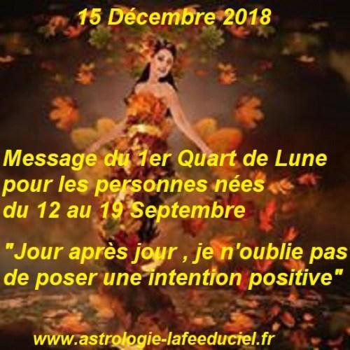 Message du 1er Quart de Lune du 15 Décembre 2018 pour les personnes nées du 12 au 19 Septembre