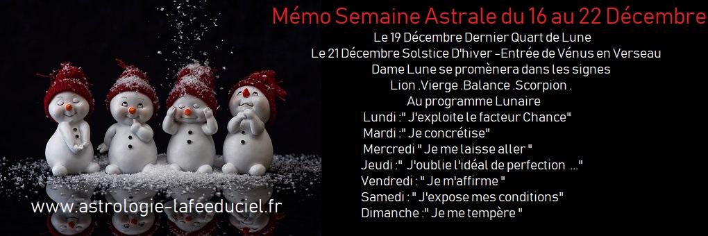 Mémo Semaine Astrale du 16 au 22 Décembre 2019