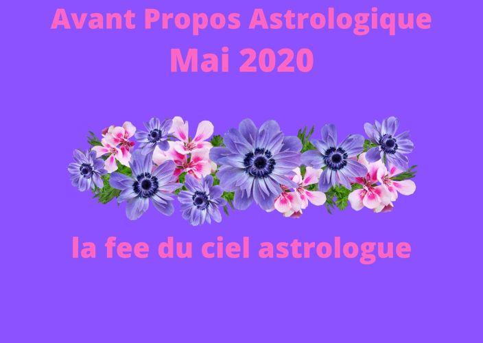 Avant Propos Astrologique Mai 2020