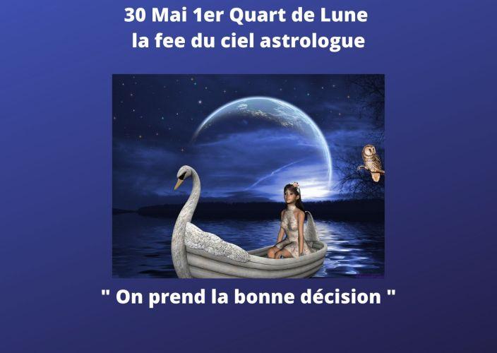 1er Quart de Lune du 30 Mai 2020
