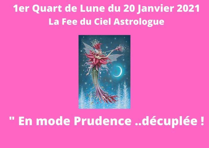 1er Quart de Lune du 20 Janvier 2021