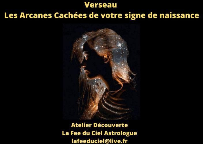 Verseau Les Arcanes Cachées de votre signe de naissance -Atelier Découverte-