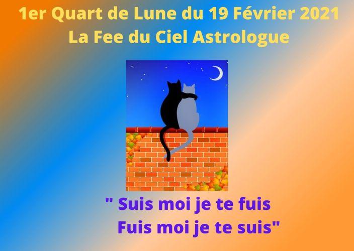 1er Quart de Lune du 19 Février 2021