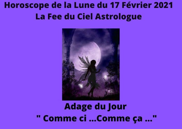 Horoscope de la Lune du 17 Février 2021