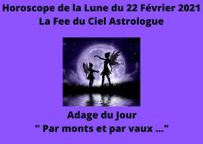 Horoscope de la Lune du 22 Février 2021