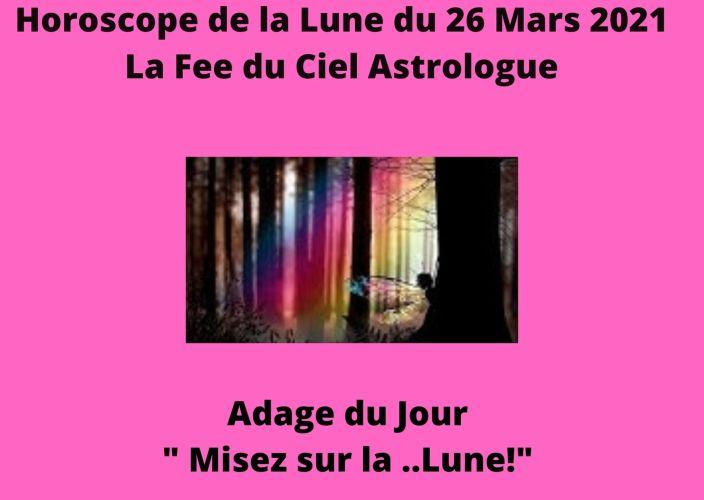 Horoscope de la Lune du 26 Mars 2021