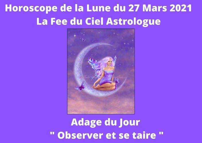 Horoscope de la Lune du 27 Mars 2021