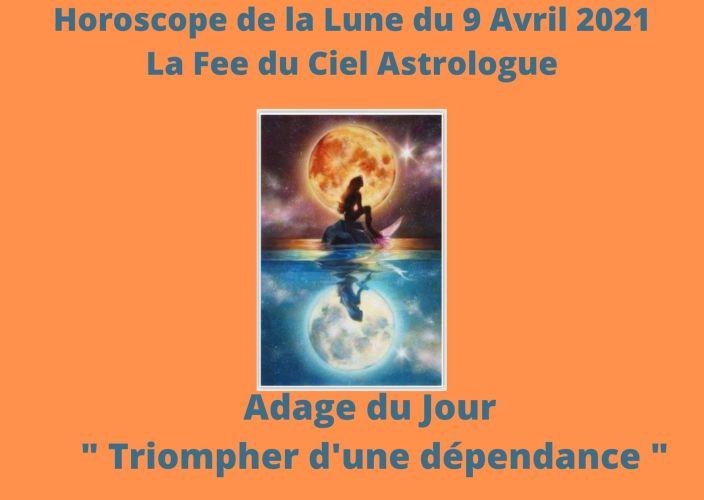 Horoscope de la Lune du 9 Avril 2021