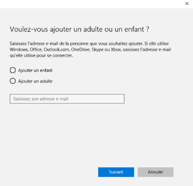 Windows 10 - Ajouter enfant ou adulte