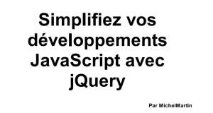 Tutoriel - javascript jquery