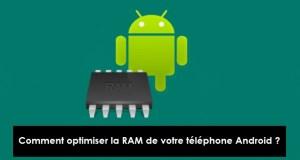 Optimiser la RAM - android