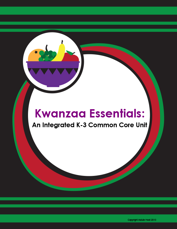 Kwanzaa Essentials A K 3 Common Core Unit