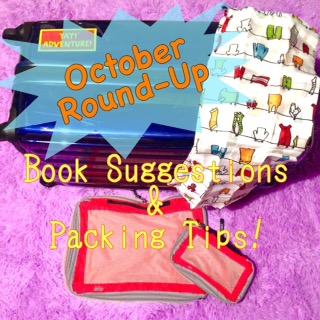 October Round-Up: Book Suggestions & Travel Tips