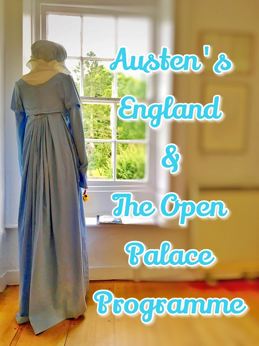 Welcome to Austen's England & The Open Palace Programme