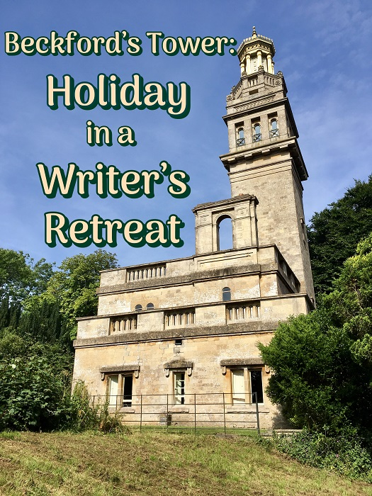 Beckford's Tower: Holiday in a Writer's Retreat