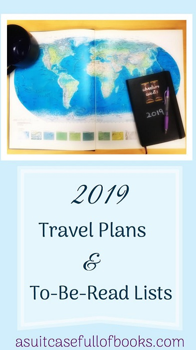 2019 Travel Plans and To Be Read Lists Pinterest Image