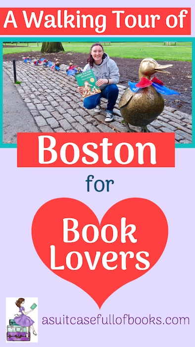 A Walking Tour of Boston for Book Lovers Pinterest Pin