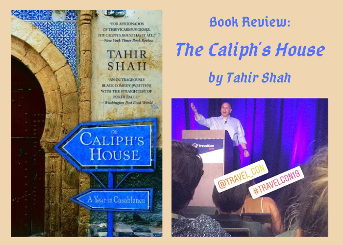 Book Review: The Caliph's House by Tahir Shah