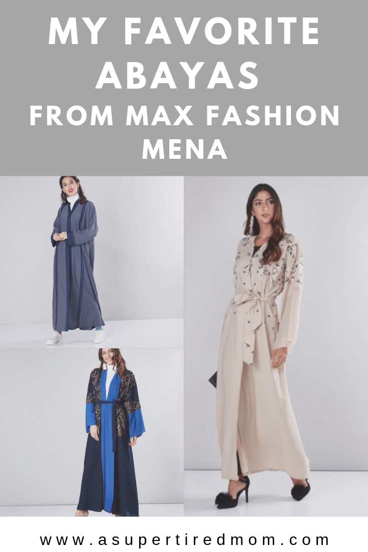 MY FAVORITE ABAYAS FROM MAX FASHION MENA