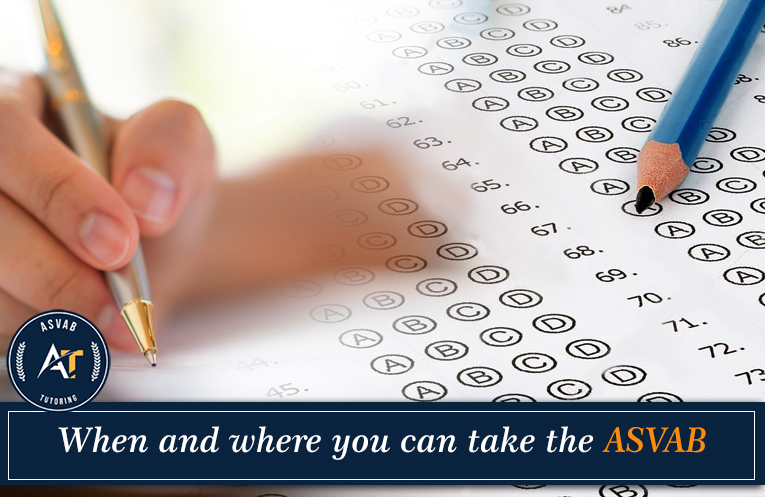 When and Where You Can Take the ASVAB | ASVAB Tutors in New York