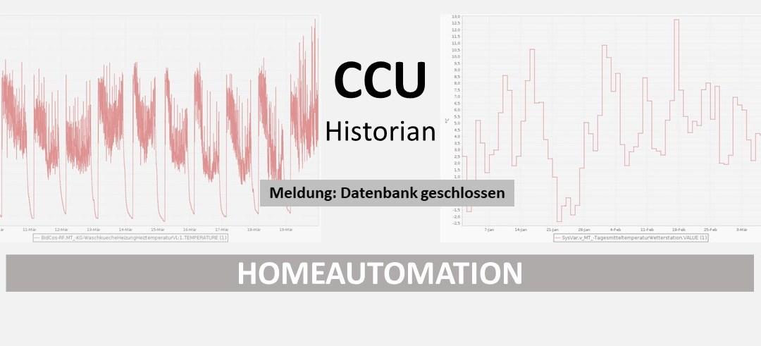 """CCU Historian – Fehlermeldung """"Die Datenbank ist bereits geschlossen…"""""""