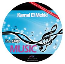 Kamal El Mekki - The End of Music