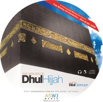 The Virtues of Dhul-Hijjah