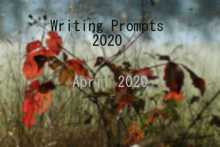 April 2020 Writing Prompts